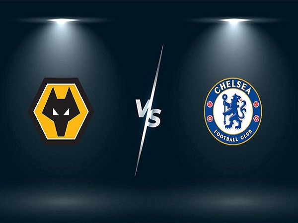 Dự đoán soi kèo Wolves vs Chelsea, 01h00 ngày 16/12